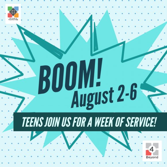 Graphic advertising BOOM a week of service, August 2 -6., 2021 for teens.